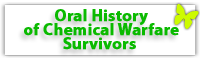 Oral History of Chemical Warfare Survivors